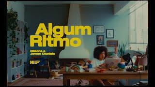 Algum Ritmo - Gilsons, Jovem Dionisio