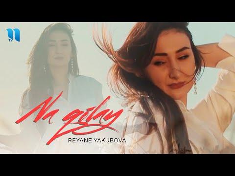 Reyane Yakubova - Na qilay