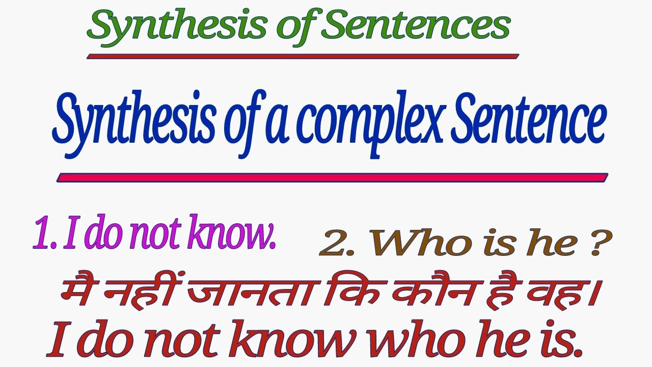 synthesis of sentences synthesis of a complex sentence in english