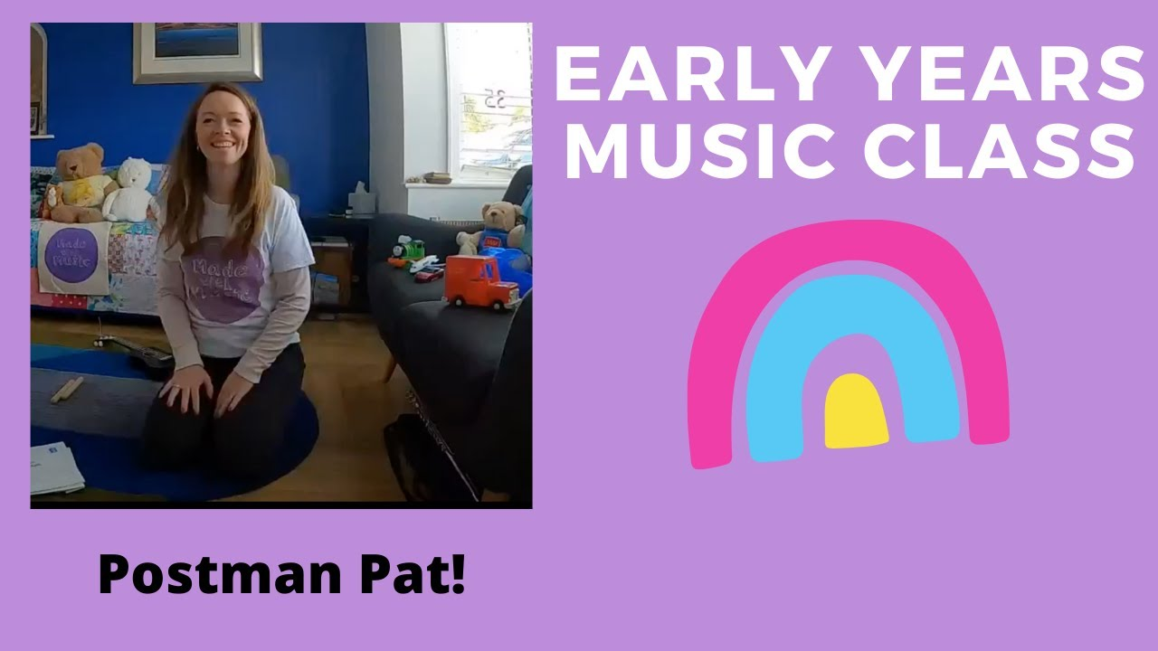 Early Years Music Class - Postman Pat!