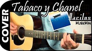Tabaco y Chanel 🚬 / Bacilos / Cover