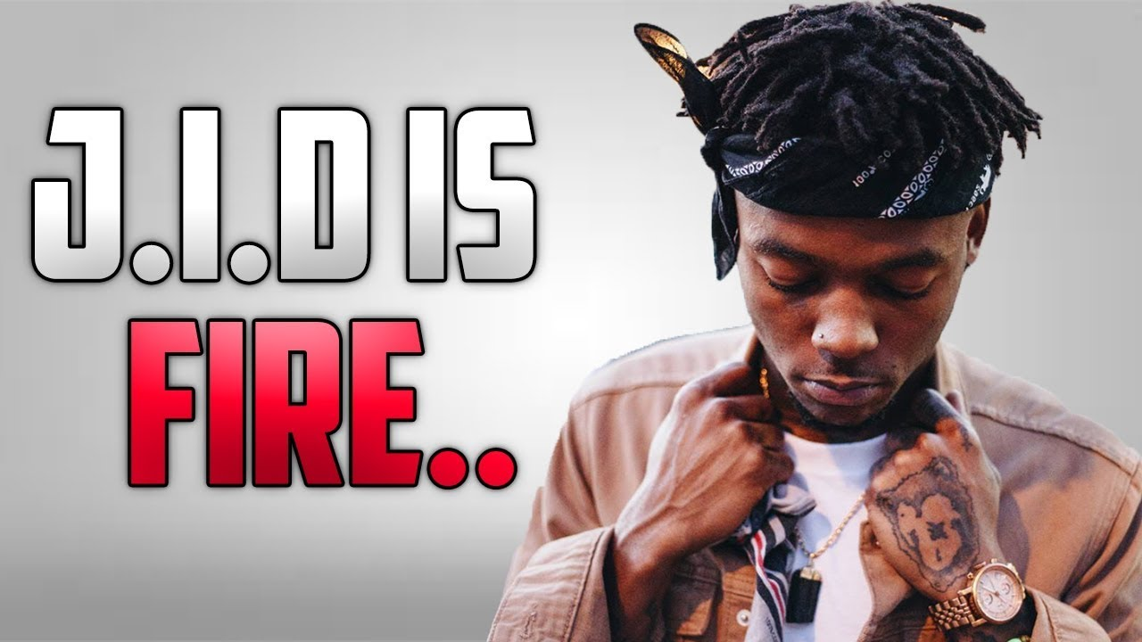 Why You Need To Listen To J.I.D