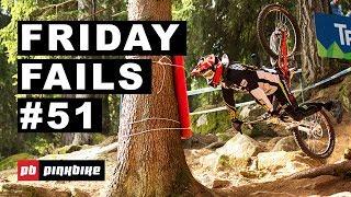 Friday Fails #51