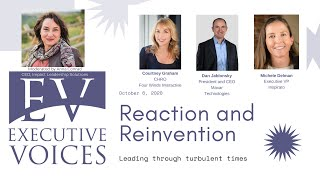 Executive Voices: Reaction and Reinvention - thriving through crisis | October 6, 2020