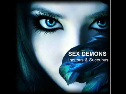 SEX DEMONS: Incubus Succubus from YouTube · Duration:  25 minutes 27 seconds
