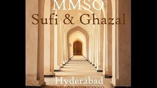 Tune Kya Kar Dala - Sufi & Ghazal Band from MMSO Hyderabad