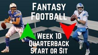 Fantasy Football - Week 10 Quarterback Start or Sit