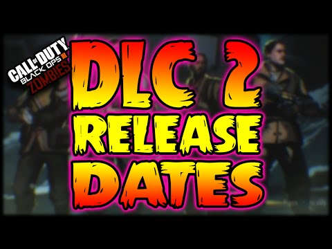Black Ops 3: DLC 2 RELEASE DATE (BO3 Zombies & Multiplayer New DLC) PS4 & XB1 INFO
