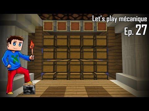 Let's Play Mécanique 2.0 ! - Ep 27 - Salle des coffres