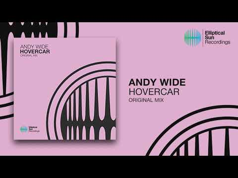 Andy Wide - Hovercar ( Original Mix ) OUT NOW