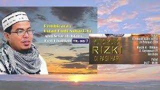 Video Kunci Kunci Rizki di Pagi Hari - Ust.  Budi Ashari, Lc download MP3, 3GP, MP4, WEBM, AVI, FLV Agustus 2018