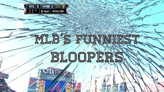 MLB's Funniest Bloopers