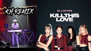 BLACKPINK - 'Kill This Love' (KH REMIX) At FLUME Concert Thailand