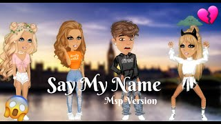 Say My Name - Msp Version