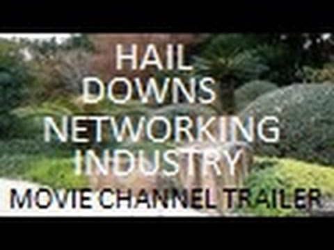 Hail Downs Networking Industry