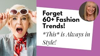 Forget Fashion After 60 Trends! Here are 9 Clothing Items That Are *Always* in Style
