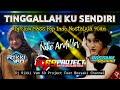 DJ TINGGALLAH KU SENDIRI | DJ RIKKI VAM_69 PROJECT Ft BOSSAKI CHANNEL
