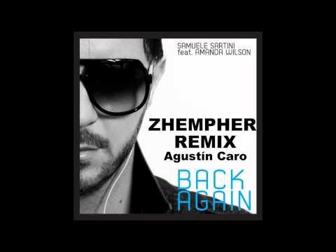 Samuele Sartini feat. Amanda Wilson - Back Again (Zhempher Remix)