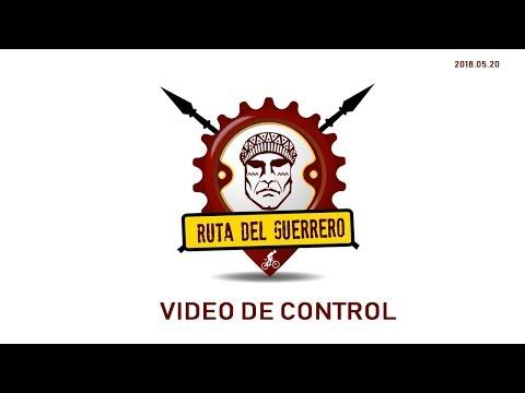 Ruta del Guerrero 2018 - Video de Control