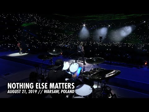 Metallica: Nothing Else Matters (Warsaw, Poland - August 21, 2019)