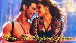 Main Tera Boyfriend Karaoke With Lyrics | Arijit Singh | Neha Kakkar | Raabta