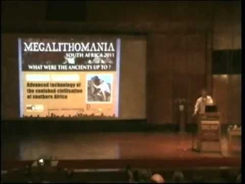 Michael Tellinger - Advanced Technology of Ancient South Africa - Megalithomania 2011 (Day 2)