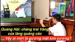 Quang Hải: Chàng trai vàng của làng quảng cáo   Còn ai là gương mặt kim cương của giới bóng đá VN?