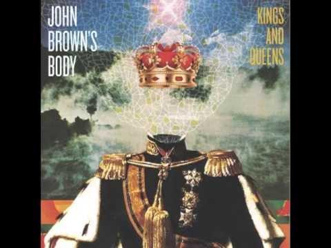 JOHN BROWN'S BODY - SHINE BRIGHT