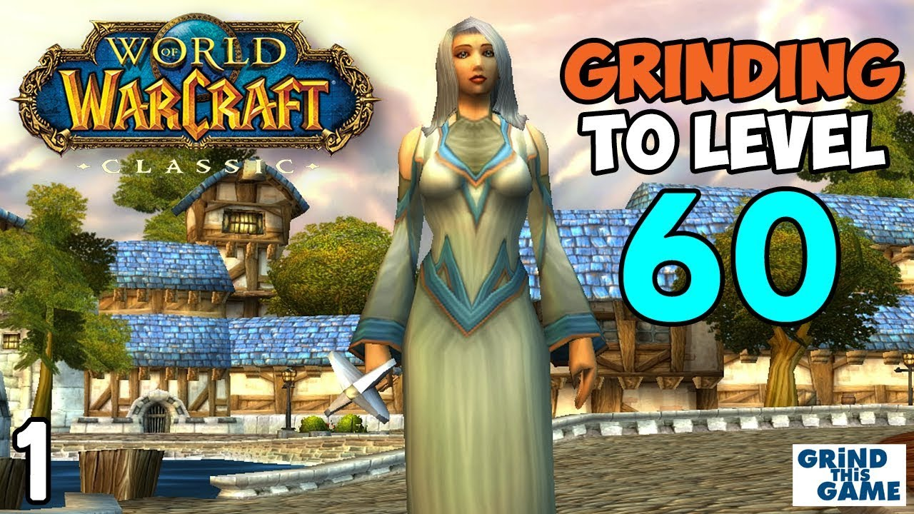 Wow Classic Grinding To Level 60 Priest Episode 1 Youtube