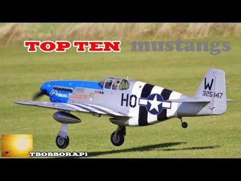 TEN TOP FAVOURITE P-51MUSTANGS OF TBOBBORAPS RC WORLD - 2018