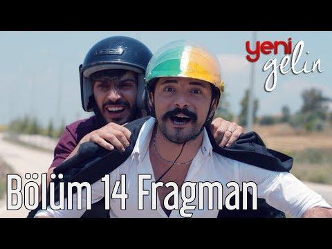 Yeni Gelin 14. Bölüm Fragman