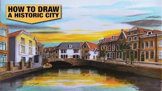 How to draw an Historic city Oudewater in The Netherlands by David Soekana.