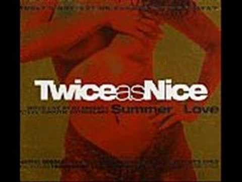 Twice As Nice Summer Of Love - Part 1