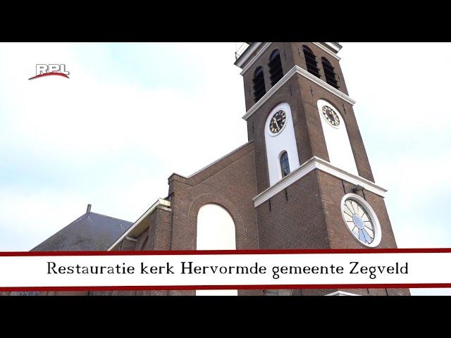 Cultuur & Historie: Restauratie Hervormde kerk Zegveld