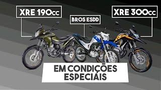 bros esdd   xre 190cc   xre 300cc em condies especiais