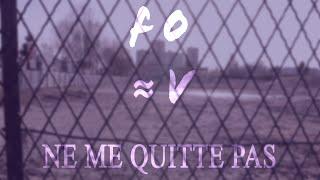 """Si Fauve avait écrit """"Ne Me Quitte Pas"""" ?"""