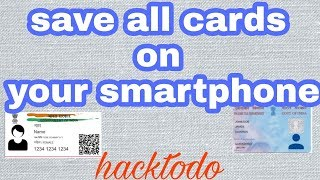How to store addhar driving license pan card on your smartphone