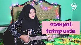 Sampai Tutup Usia- Angga Candra (justcall Rosse Cover)