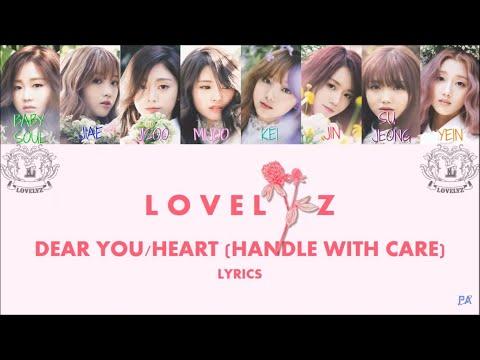 "Lovelyz 러블리즈 "" Dear You / Heart (Handle with Care) 마음 ( *취급주의 ) Lyrics (Color Coded+Han+Rom+Eng)"