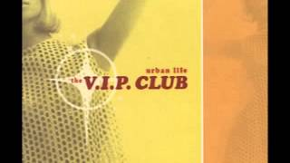 The Vip Club-After Hours.
