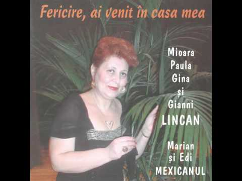 Mama noastră - Mioara Lincan, Paula Lincan, Gina Lincan