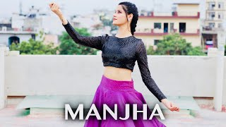 MANJHA Song | Dance Cover By Kanishka Talent Hub | Weeding Choreography | Vishal Mishra
