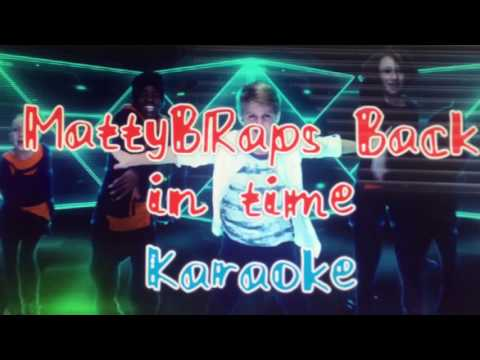 MattyBRaps Back in Time Karaoke