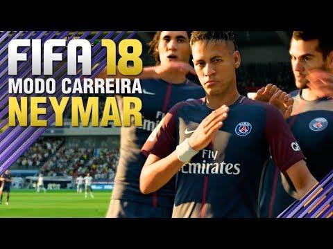 NEYMAR PROTAGONISTA DO PSG E DA SELEÇÃO - MODO CARREIRA NEYMAR #02 - FIFA 18
