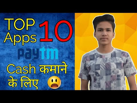 Top 10 Apps To Earn Paytm Cash In 2019 Play Games And