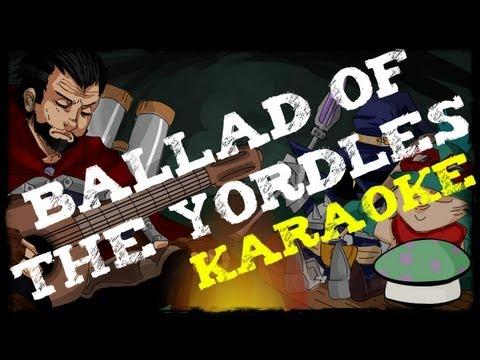 Ballad Of The Yordles (Karaoke) - The Yordles