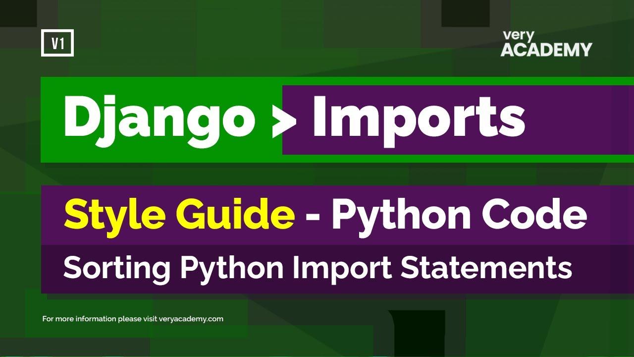 Django Python Import Style Conventions