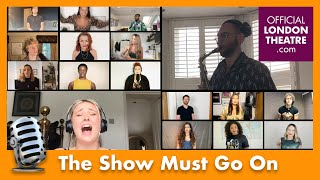 45 West End stars perform Queen's The Show Must Go On