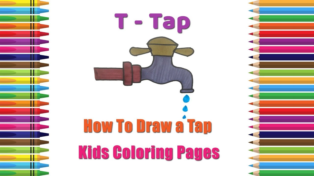 How To Draw A Tap Coloring Pages Alphabets Coloring Pages Baby