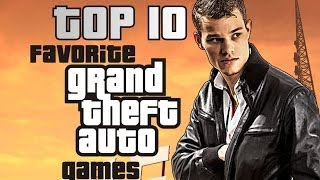My Top 10 PERSONAL FAVORITE (!) GTA Games